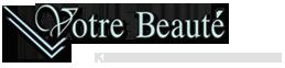 Votre Beaute - Κέντρο Υψηλής Αισθητικής